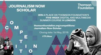 Thomson Foundation Journalism Now Scholar Competition for International Journalists in UK, 2018
