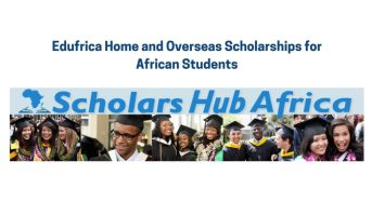 Edufrica Home and Overseas Scholarships for African Students in Africa and Overseas, 2018/2019