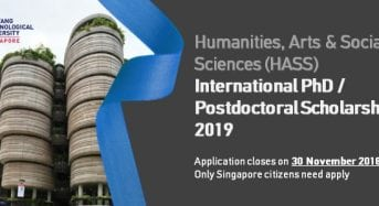 NTU HASS International PhD Scholarship/PostdoctoralFellowship, 2019