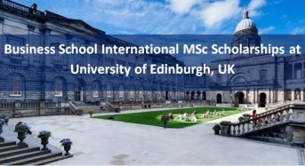 Business School International MSc Scholarships at University of Edinburgh, UK, 2019