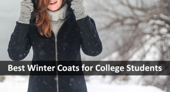 Best Winter Coats for College Students