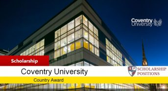Country Award for International Students at Coventry University in UK, 2019