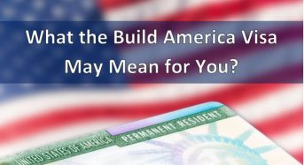 What does the Build America Visa May mean for You?