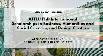 XJTLU PhD international awards in Business, Humanities and Social Sciences, and Design Clusters
