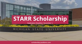STARR Scholarship at Michigan State University, USA