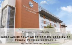Scholarships at American University of Phnom Penh in Cambodia