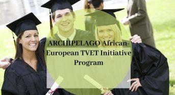 ARCHIPELAGO African-EuropeanTVET Initiative Program, 2020