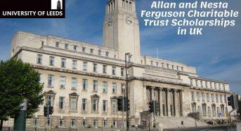 Allan and Nesta Ferguson Charitable Trust Scholarships at University of Leeds in UK, 2020