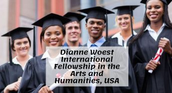 Dianne Woest International Fellowship in the Arts and Humanities, USA