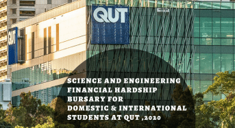 Science and Engineering Financial Hardship Bursary for Domestic & International Students at QUT, 2020