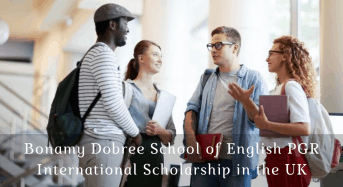 Bonamy Dobree School of English PGR International Scholarship in the UK