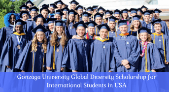 Gonzaga University Global Diversity funding for International Students in the USA