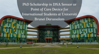 PhD Scholarship in DNA Sensor/Pointof Care Device for International Students at Universiti Brunei Darussalam