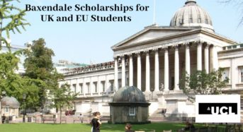 Baxendale scholarships for UK and EU Students at University College London, 2020