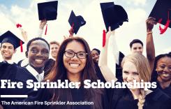 Fire Sprinkler Scholarships