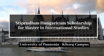 Stipendium Hungaricum funding for Master in International Studies at University of Pannonia, Hungary