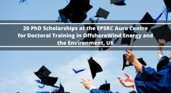 20 PhD Positionsat the EPSRC Aura Centre for Doctoral Training in Offshore Wind Energy and the Environment, UK