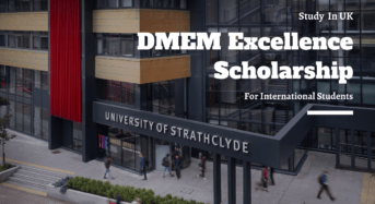 DMEM Excellence funding for International Students in the UK
