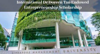 International Dr Doreen Tan Endowed Entrepreneurship Scholarship at Singapore Management University